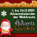 Banner: 1. bis 24. Dezember 2007: Adventskalender der Webkrauts!